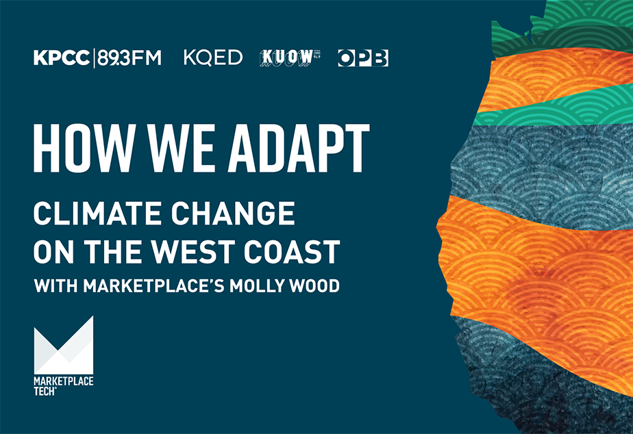 How We Adapt: Climate Change on the West Coast